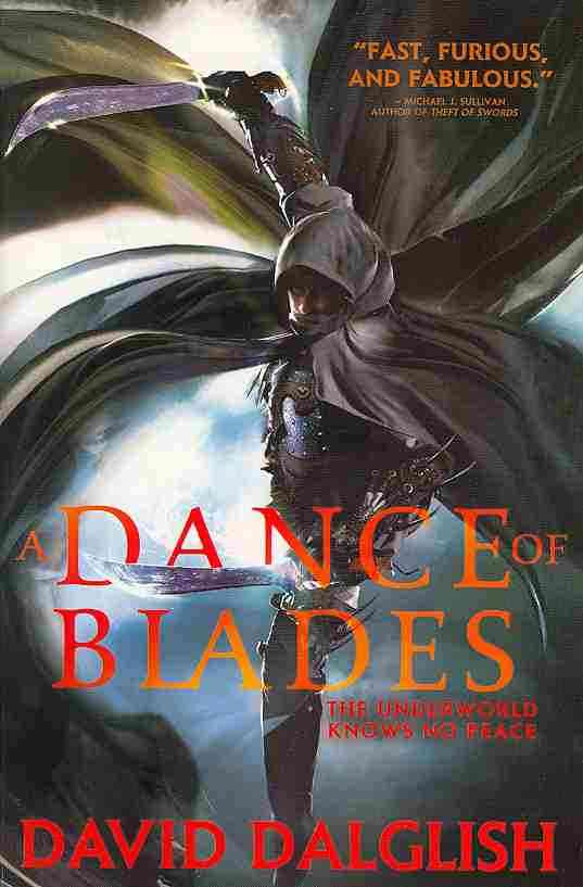A Dance of Blades By Dalglish, David