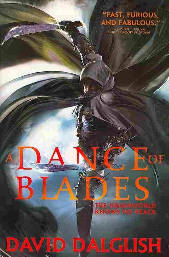 A Dance of Blades By Dalglish, David