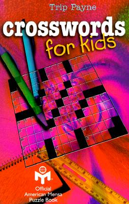 Crosswords for Kids By Payne, Trip